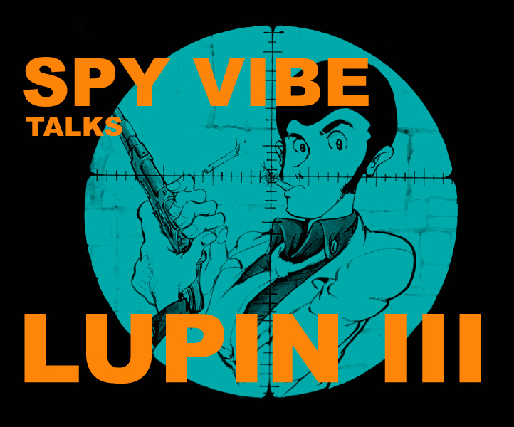 Cocktail Nation – 524 Spyvibe -Lupin The Third